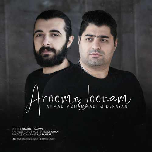 Download Ahang احمد محمدی و درایان آروم جونم