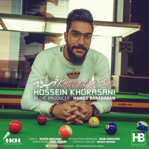 Download Ahang حسین خراسانی خوب یا بد