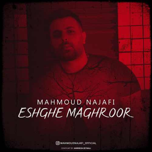 Download Ahang محمود نجفی عشق مغرور