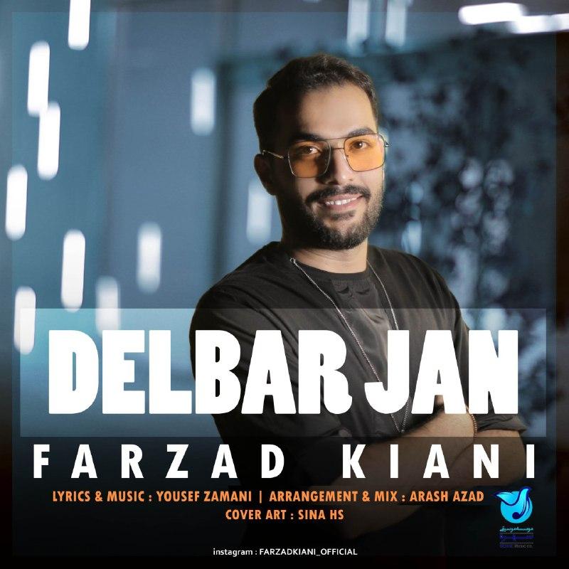 Download Ahang فرزاد کیانی دلبر جان