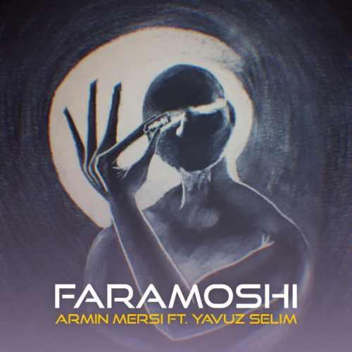 Download Ahang آرمین مرسی و یاووز سلیم فراموشی