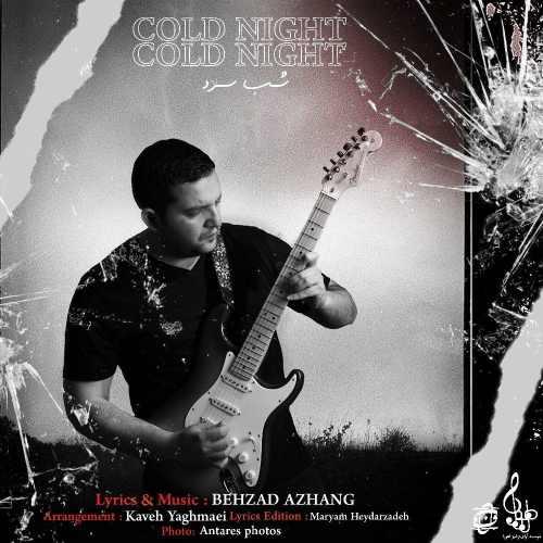 Download Ahang بهزاد آژنگ شب سرد