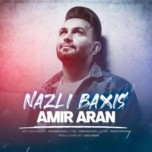 Download Ahang امیر آران نازلی باخیش