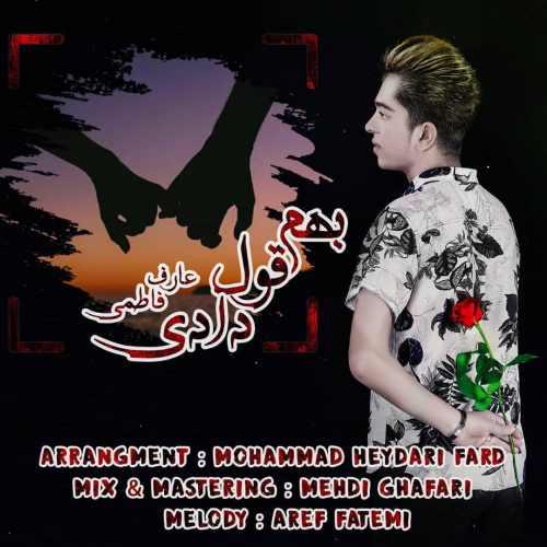 Download Ahang عارف فاطمی بهم قول دادی
