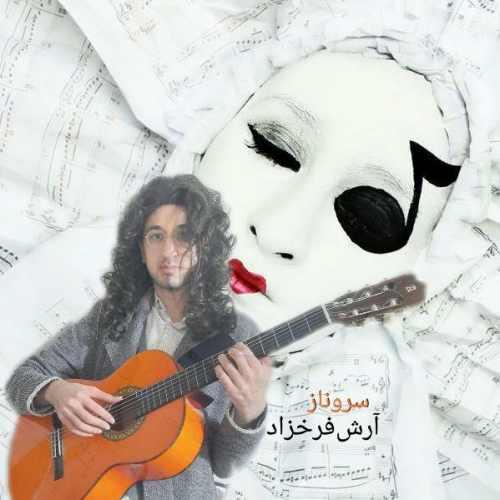 Download Ahang آرش فرخ زاد سروناز