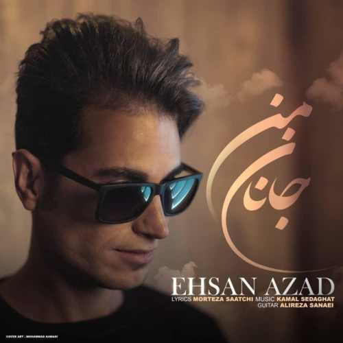 Download Ahang احسان آزاد جانان من