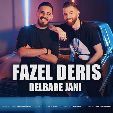 Download Ahang فاضل دریس دلبر جانی