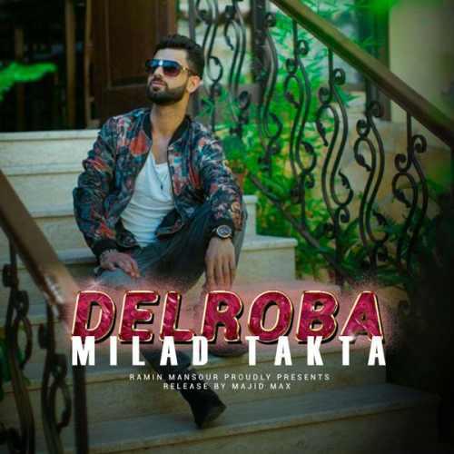Download Ahang میلاد تکتا دلبرا