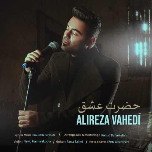 Download Ahang علیرضا واحدی حضرت عشق