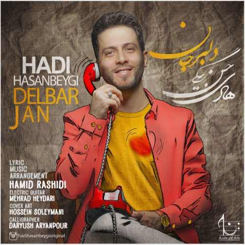 Download Ahang هادی حسن بیگی دلبر جان