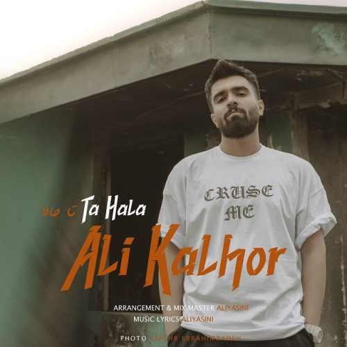 Download Ahang علی کلهر تا حالا