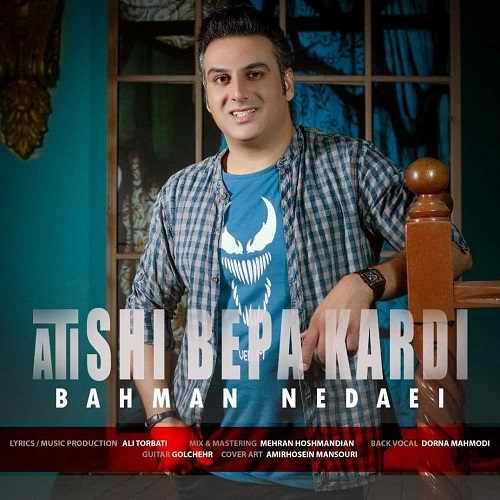 Download Ahang بهمن ندایی آتیشی به پا کردی