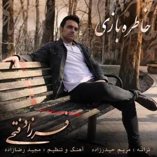 Download Ahang فرزاد فتحی خاطره بازی