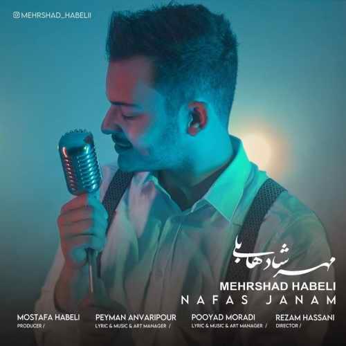 Download Ahang مهرشاد هابلی نفس جانم
