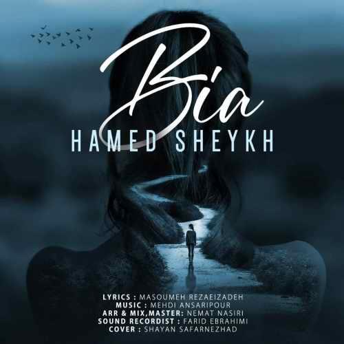 Download Ahang حامد شیخ بیا