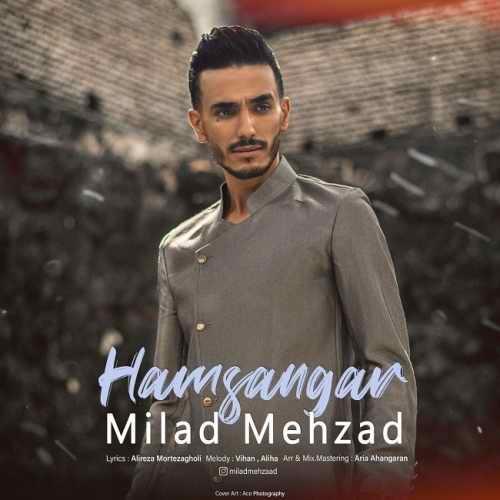 Download Ahang میلاد مهزاد همسنگر